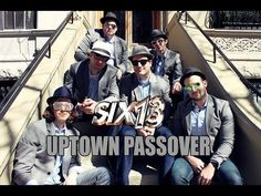 Six13 - Uptown Passover - YouTube