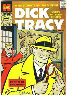 Harvey Comics 10 cents Another Complete Detective Adventure Dick Tracy World's Most Famous Detective Mystery of the Wooden Bullet by Chester Gould
