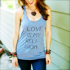 LOVE Is My Religion - Racer Back Graphic Tank – SuperLoveTees | Graphic Tees Inspired By Love