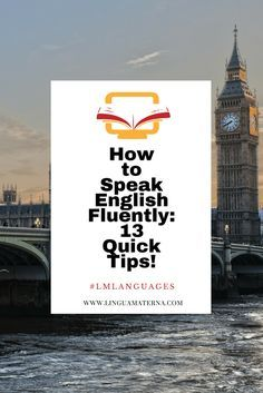 How to Speak English Fluently: 13 Quick Tips to Improve Your Spoken English - Lingua Materna Improve English Speaking, Speak English Fluently, Learning English For Kids, Learn English Grammar, English Language Learning, English Vocabulary, Teaching English, How To Speak English, Kids Learning