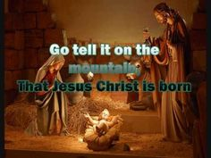 Go Tell It On The Mountain With Lyrics Christmas Song