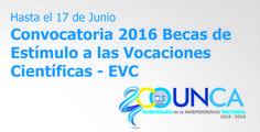 Convocatoria 2016 Becas de Estímulo a las Vocaciones Científicas - EVC - #UNCA #Catamarca #Becas