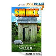 Smoke: An Imogene Duckworthy Mystery (Imogene Duckworthy Mysteries) by Author Kaye George