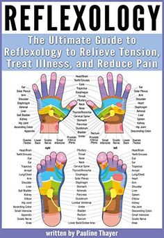 Reflexology: The Ultimate Guide to Reflexology to Relieve Tension, Treat Illness, and Reduce Pain by Paula Thayer, http://www.amazon.com/dp/B00MO01Y5Y/ref=cm_sw_r_pi_dp_J.T0ub1N74Z2G