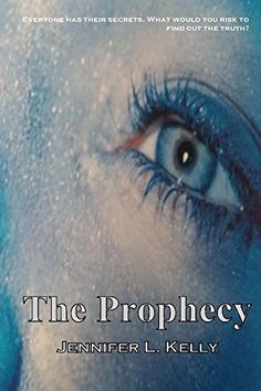 The Prophecy: The Lucia Chronicles Book 1 by Jennifer Kelly