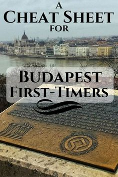 A Cheat Sheet for Budapest First-Timers | Hungary Travel Tips