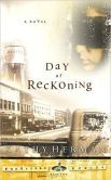 The Day of Reckoning by Kathy Herman