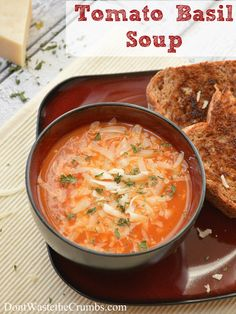 Recipe:  Tomato Basil Soup | A Simple recipe for a busy work night, made with real food for under $5 | DontWastetheCrumbs.com