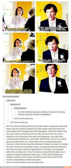 """Archie is what Sherlock should have been."""