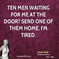 More Mae West