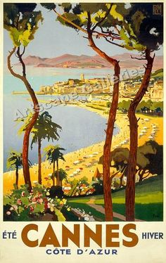 Vintage travel poster for Cannes on the French Riviera. The poster shows an elevated, panoramic view of Cannes, its beaches and mountains in the distance, circa (Cannes Travel Poster Vintage French Posters, Vintage Poster, Vintage Travel Posters, Vintage Postcards, Vintage Art, Vintage Style, French Vintage, Kunst Poster, Poster S