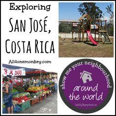Exploring San Jose, Costa Rica {Show Me Your Neighborhood Around the World} - Alldonemonkey.com