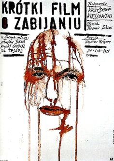 This is a poster for A Short Film About Killing. The poster art copyright is believed to belong to the distributor of the item promoted, the publisher of the item promoted or the graphic artist. Polish Movie Posters, Polish Films, Alfred Hitchcock, Krzysztof Kieslowski, Original Vintage, Illustrations, Cool Posters, Grafik Design, Art Design