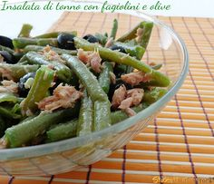 Insalata di tonno con fagiolini e olive nere