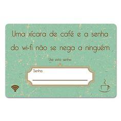 Placa de Wifi Café e Wifi