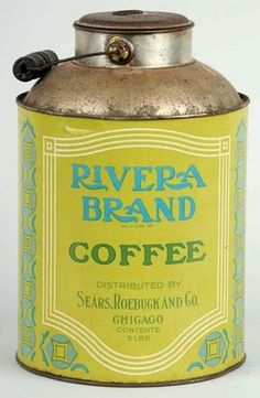 antique tin of Rivera Brand Coffee - Sears, Roebuck & Co.