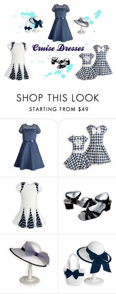 """""""Girls' Cruise Dresses"""" by woodensoldier on Polyvore"""