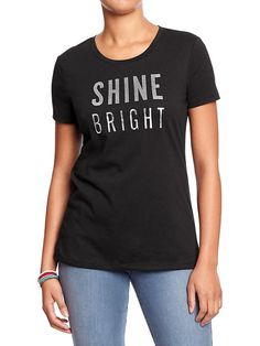 26a402466abcf Inspirational graphic tees  Let the words on your shirt remind others that  we re all beautiful and bright. Old Navy ...