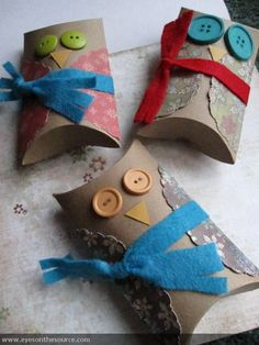 Owl Pillow Box  eyesonthesource.com I'm thinking we could make these with toilet paper rolls, what about you?