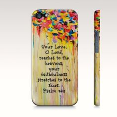 Your Love O Lord iPhone 4 4S or 5 5S 5C Hard Case by EbiEmporium, $40.00 Psalm 36: 5, Custom iPhone 4, IPhone 4S, iPhone 5 5S 5C, Faith, Religion, Christian, Nature, Sky, Rainbow, Colorful, Abstract Painting, Religious iPhone Case, Cloudy, Rain Clouds, Sunshine Yellow, GIrlie Phone Case, Rain Clouds, God is Love, Biblical Verse, Scripture, Bible verse, Ocean Design, Catholic, Christian, Waves Pattern, Fine Art Case, Stylish Cell Phone, Ocean Art, Vibrant iPhone Fashion