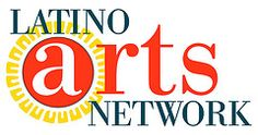 Statewide, CA ~ The Latino Arts Network (LAN) is a professional network of individuals and organizations dedicated to strengthening and promoting California's Latino Arts.