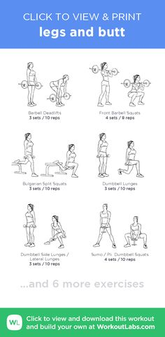 legs and butt – click to view and print this illustrated exercise plan created with #WorkoutLabsFit