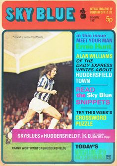 Coventry City vs Huddersfield Town - 1971 - Cover Page Frank Worthington, Alan Williams, Coventry City Fc, Huddersfield Town, Football Memorabilia, Daily Express, Football Program, Your Man, Cover Pages