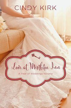 Cindy Kirk - Love at Mistletoe Inn / #awordfromJoJo #Christianfiction #Cleanromance #CindyKirk
