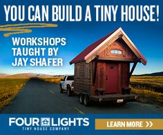 Tiny House Workshops Taught by Jay Shafer