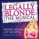 Legally Blonde The Musical - Original London Cast