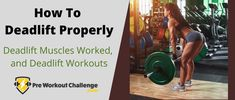 For part of our series of the best home gym workouts, here we will discuss how to deadlift properly as well as some other critical points that you need to know. Deadlift Muscles Worked, Gym Workouts, At Home Workouts, Muscle Building Supplements, Best Home Gym, Group Fitness, Build Muscle, No Equipment Workout, Need To Know