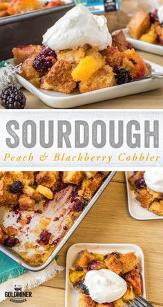 Sourdough Peach & Blackberry Cobbler: Here's a fun twist on a fav summertime dessert. Top fresh peaches and blackberries with cubed Non-GMO Project Verified California Goldminer Sourdough Boule for a sweet and tangy cobbler that's impossible to resist.  #dessert #fruitcobbler #cobbler #peaches #blackberries #sourdough