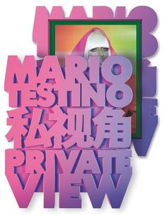 Mario Testino »Private View«