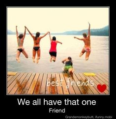 Yep.  I'm definitely that friend.