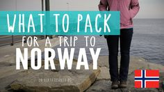 So you're headed to Norway and have no idea what to pack? Look no further!