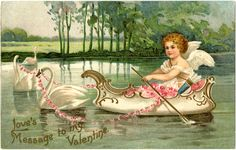 Love's Message to my Valentine.  A cupid in a boat pulled by swans.