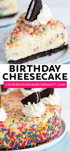 Birthday Cheesecake - This birthday cheesecake is packed full of flavor! It has a birthday cake Oreo cookie crust, a cheesecake batter with a cake batter extract and bits of sugar cookie dough in it. Birthday Cake Cheesecake, Oreo Cake, Oreo Cheesecake, Cheesecake Recipes, Birthday Cake Oreos, Best Birthday Cake, Cake Batter Cheesecake, Cookie Dough Cheesecake, Homemade Cheesecake