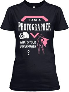 Photographer Superpower Tee   Teespring