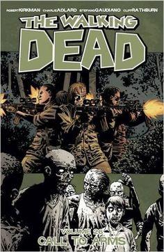 The Walking Dead Volume 26: Call To Arms: Amazon.de: Robert Kirkman, Stefano Gaudiano, Charlie Adlard: Fremdsprachige Bücher