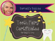 This certificate was made by the tooth fairy herself! Replace tooth with a certificate and treat, and your child will surely wake up surprised. File contains a pink and a blue certificate**I will upload certificates for teachers soon!**