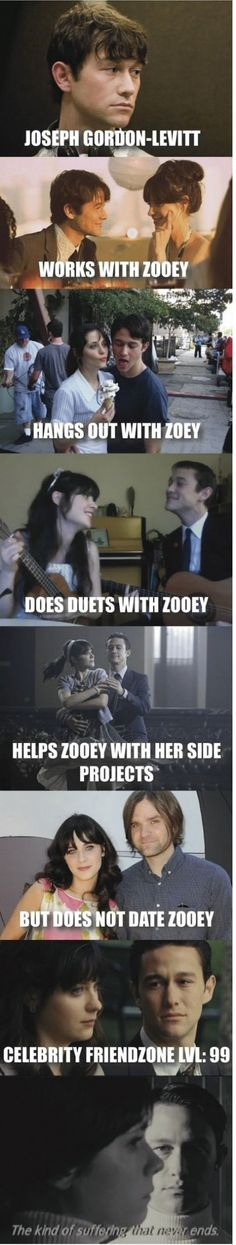 Ultimate Friendzone: Joseph Gordon-Levitt and Zooey Deschanel.  I've said this since forever.