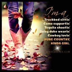 Minus daisy dukes and tequila! Years since I wore daisy dukes and more of a whiskey girl instead of tequila! Country Girl Life, Country Girl Quotes, Country Girls, Country Sayings, Girl Sayings, Country Living, Country Strong, Cute N Country, Country Music