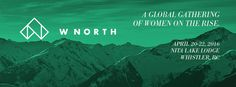 WNORTH Conference Returns To Whistler BC April 20-22