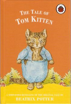 Beatrix Potter - The Tale of Tom Kitten