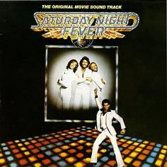 Saturday Night Fever - the Bee Gees