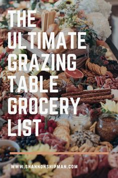 The Ultimate Grazing Table Grocery List - Party Planning, Party Food Platters, Cheese Platters, Pavlova, Grazing Platter Ideas, English Breakfast, Charcuterie And Cheese Board, Cheese Boards, Charcuterie Recipes, Grazing Tables