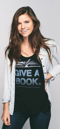 Give a book! This shirt helps provide new books to schools & programs serving low-income neighborhoods in the US & Canada. Teachers will love this :)