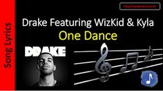 Billboard Hot 100 - Letras de Músicas - Sanderlei: 03 - Drake - One Dance Ft. WizKid & Kyla