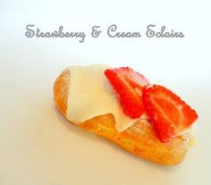Strawberry & Cream Eclairs Recipe - Recipes - Zimbio