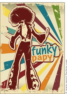 Carte Bonne fête funky papy pour envoyer par La Poste, sur Merci-Facteur !